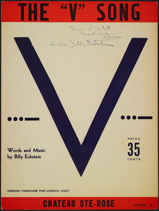 "<i>The ""V"" Song</i>, musical work by Willie Eckstein, 1938-1960. Gift of The Estate of Paul Viau, Willie Eckstein Fonds, P767/B3 © McCord Museum"